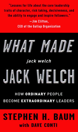 What Made jack welch JACK WELCH by