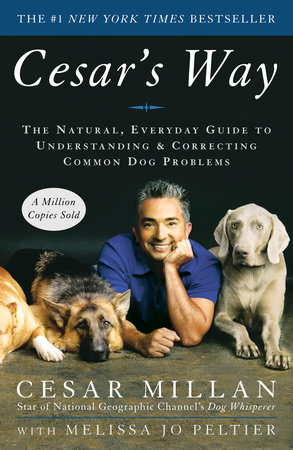 Cesar's Way by Melissa Jo Peltier and Cesar Millan