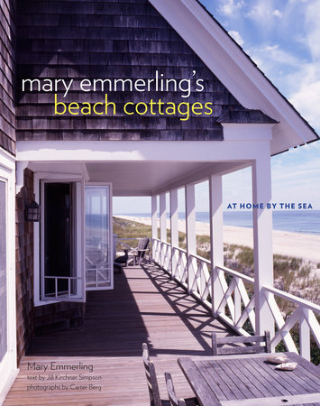 Mary Emmerling's Beach Cottages by Mary Emmerling