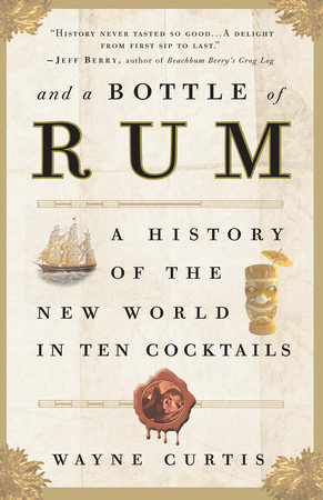 And a Bottle of Rum by