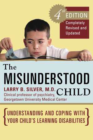 The Misunderstood Child, Fourth Edition by