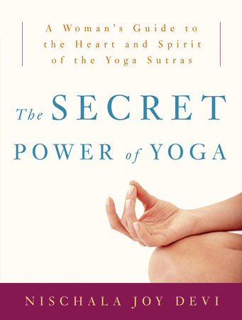 The Secret Power of Yoga by