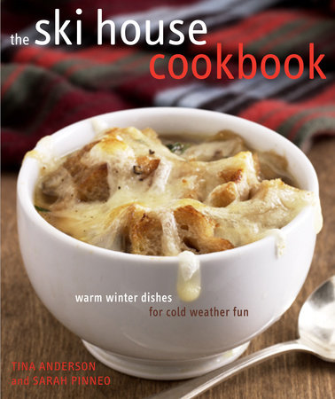 The Ski House Cookbook by