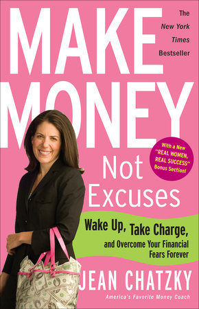 Make Money, Not Excuses by