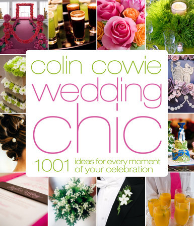 Colin Cowie Wedding Chic by