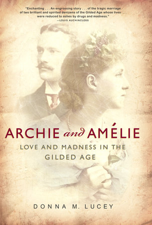 Archie and Amelie by Donna M. Lucey