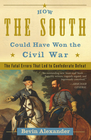 How the South Could Have Won the Civil War by