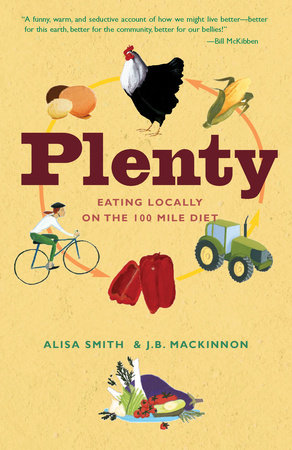 Plenty by J.B.  MacKinnon and Alisa Smith