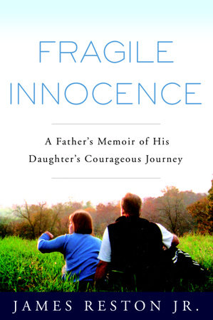 Fragile Innocence by James Reston, Jr.