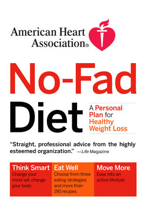 American Heart Association No-Fad Diet by