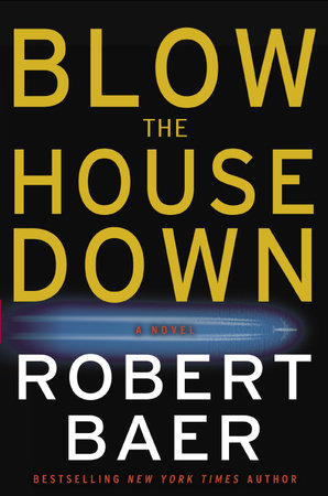 Blow the House Down by