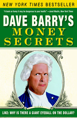 Dave Barry's Money Secrets by