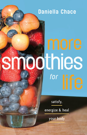 More Smoothies for Life by