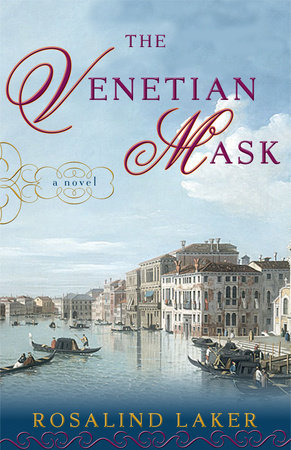 The Venetian Mask by Rosalind Laker
