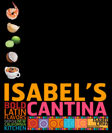 Isabel's Cantina by Isabel Cruz