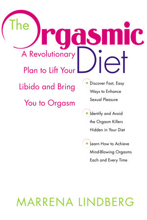 The Orgasmic Diet by