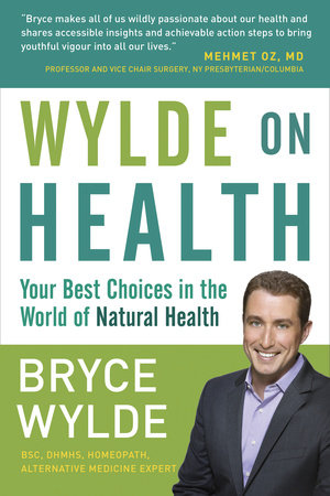 Wylde on Health by Bryce Wylde