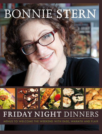 Friday Night Dinners by Bonnie Stern