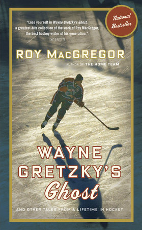 Wayne Gretzky's Ghost by