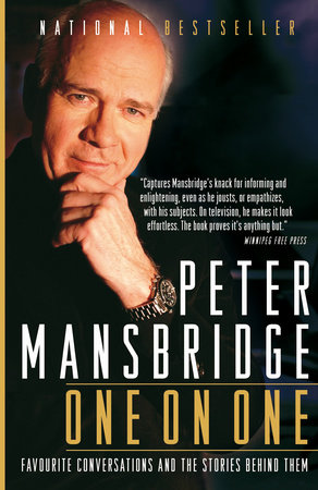 Peter Mansbridge One on One by Peter Mansbridge