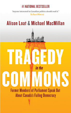 Tragedy in the Commons by Michael MacMillan and Alison Loat