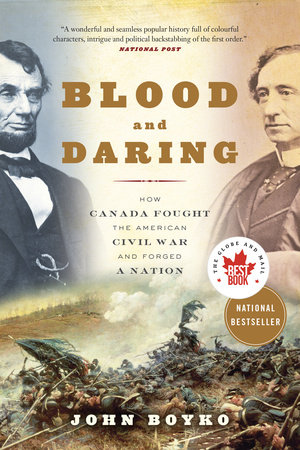 Blood and Daring by John Boyko