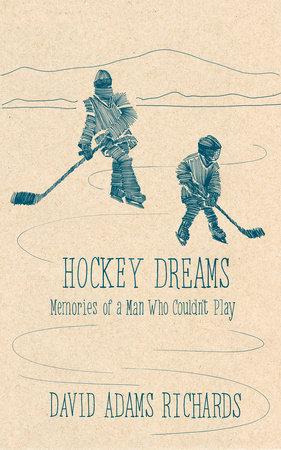 Hockey Dreams by