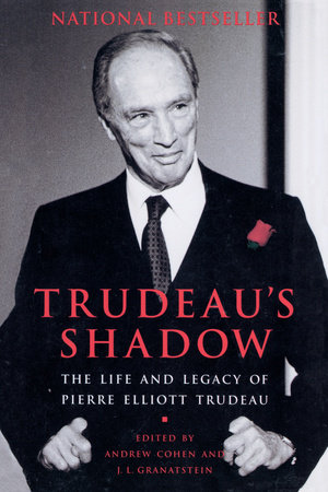 Trudeau's Shadow by