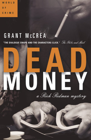 Dead Money by Grant McCrea