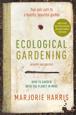 Ecological Gardening by