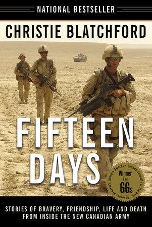 Fifteen Days by Christie Blatchford