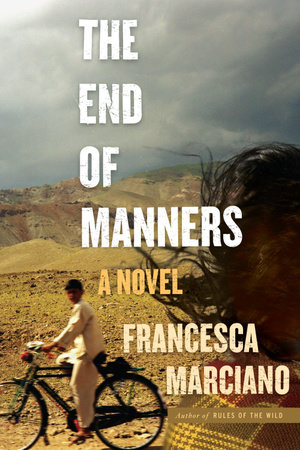 The End of Manners by Francesca Marciano