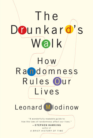 The Drunkard's Walk by