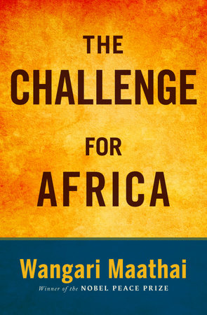 The Challenge for Africa by