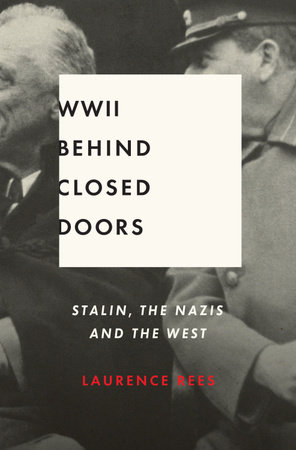 World War II Behind Closed Doors