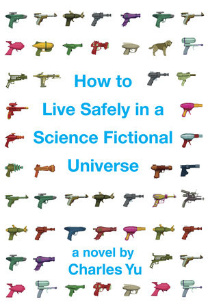 How to Live Safely in a Science Fictional Universe by
