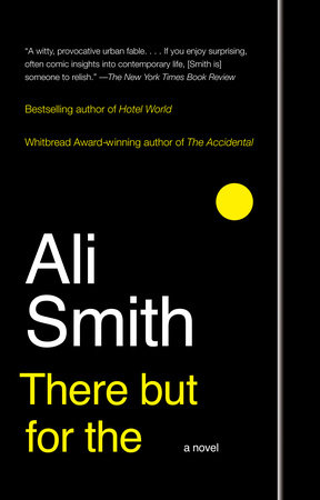 There But For The by Ali Smith