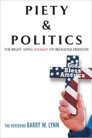 Piety & Politics by