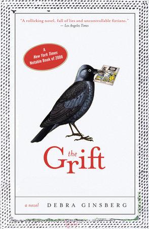 The Grift by Debra Ginsberg