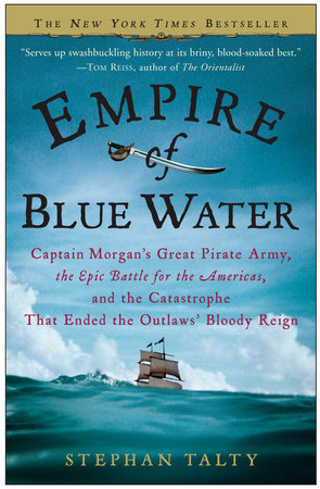 Empire of Blue Water by Stephan Talty