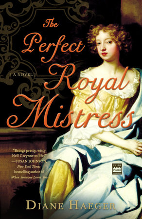 The Perfect Royal Mistress by Diane Haeger