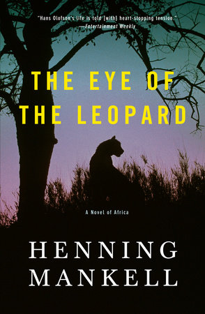The Eye of the Leopard by Henning Mankell