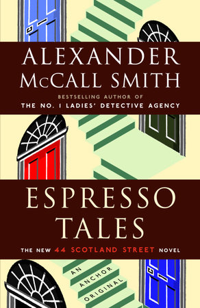 Espresso Tales by Alexander McCall Smith