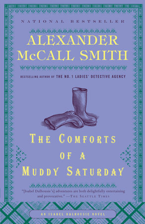 The Comforts of a Muddy Saturday by