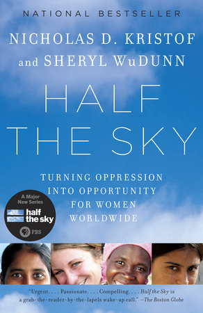 Half the Sky by Sheryl WuDunn and Nicholas D. Kristof