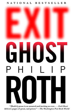 Exit Ghost by Philip Roth