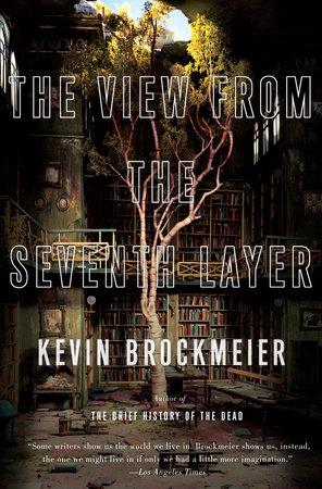 The View from the Seventh Layer by