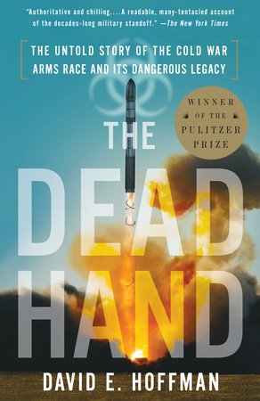 The Dead Hand by David Hoffman