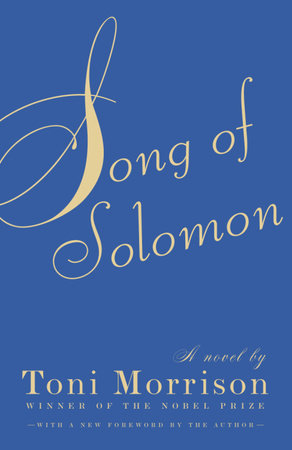 Song of Solomon by Toni Morrison