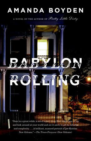 Babylon Rolling by Amanda Boyden